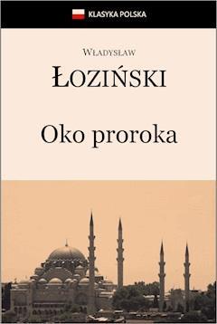 Oko proroka - Władysław Łoziński - ebook