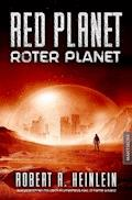 Red Planet - Roter Planet - Robert A. Heinlein - E-Book