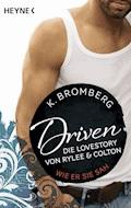 Driven. Die Lovestory von Rylee und Colton - K. Bromberg - E-Book