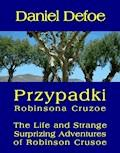 Przypadki Robinsona Cruzoe. The Life and Strange Surprizing Adventures of Robinson Crusoe, of York, Mariner - Daniel Defoe - ebook