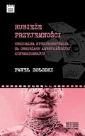 Rubieże przyjemności. Seksualna niesubordynacja na obrzeżach amerykańskiej kinematografii - Paweł Sołodki - ebook