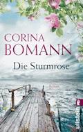 Die Sturmrose - Corina Bomann - E-Book
