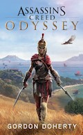 Assassin's Creed Origins: Odyssey - Roman zum Game - Oliver Bowden - E-Book