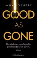 Good as Gone - Amy Gentry - E-Book