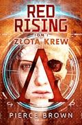 Red Rising. Tom 1. Złota krew - Pierce Brown - ebook