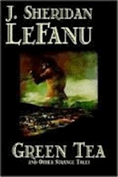 Green Tea - Joseph Sheridan Le Fanu - ebook