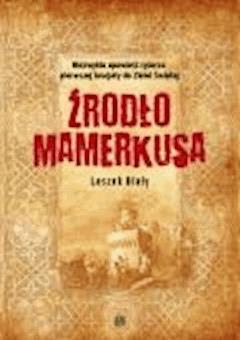 Źródło Mamerkusa - Leszek Biały - ebook