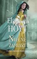 Niecne zamiary - Elizabeth Hoyt - ebook