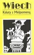 Ksiuty z Melpomeną - Wiechecki, Stefan - ebook
