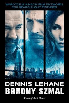 Brudny szmal - Dennis Lehane - ebook