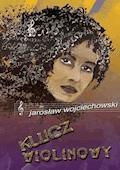 Klucz wiolinowy - Jarosław Wojciechowski - ebook