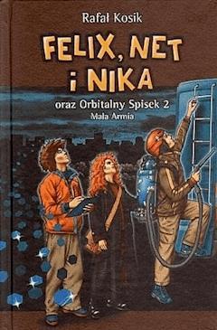 Felix, Net i Nika oraz Orbitalny Spisek 2 - Rafał Kosik - ebook