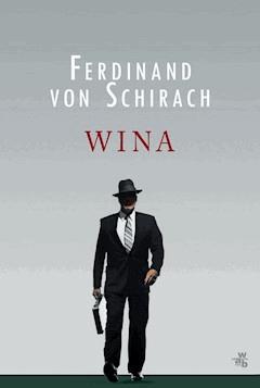 Wina - Ferdinand von Schirach - ebook