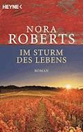Im Sturm des Lebens - Nora Roberts - E-Book