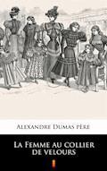 La Femme au collier de velours - Alexandre Dumas père - ebook