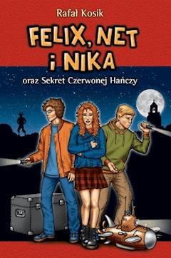 Felix, Net i Nika oraz Sekret Czerwonej Hańczy - Rafał Kosik - ebook