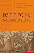 Dzieje Polski średniowiecznej - Jan Dąbrowski, Roman Grodecki - ebook