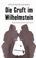 Die Gruft im Wilhelmstein - Bodo Dringenberg - E-Book