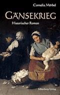 Gänsekrieg - Cornelia Mörbel - E-Book