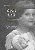 Życie Lali przez nią samą opowiedziane - Jacek Dehnel, Helena Karpińska - ebook