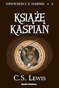 Opowieści z Narnii. Książę Kaspian - C.S. Lewis - ebook + audiobook