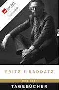 Tagebücher 1982 - 2001 - Fritz J. Raddatz - E-Book