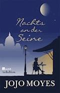 Nachts an der Seine - Jojo Moyes - E-Book + Hörbüch