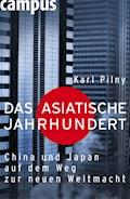 Das asiatische Jahrhundert - Karl Pilny - E-Book