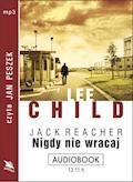 Nigdy nie wracaj - Lee Child - audiobook
