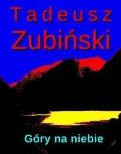 Góry na niebie - Tadeusz Zubiński - ebook