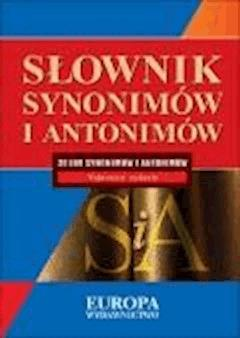 Słowniki języka polskiego - synonimów i antonimów  - Piotr Żmigrodzki - ebook