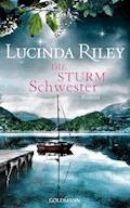 Die Sturmschwester - Lucinda Riley - E-Book