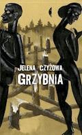 Grzybnia - Jelena Czyżowa - ebook