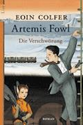Artemis Fowl - Die Verschwörung - Eoin Colfer - E-Book