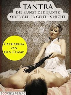 Tantra - Catharina van den Clamp - E-Book
