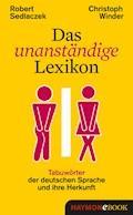 Das unanständige Lexikon - Robert Sedlaczek - E-Book