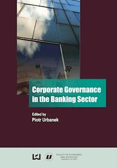 Corporate Governance in the Banking Sector - Piotr Urbanek - ebook