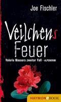 Veilchens Feuer - Joe Fischler - E-Book