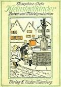 Kleinstadtkinder Buben und Mädelgeschichten - Siebe, Josephine - E-Book