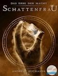 Das Erbe der Macht - Band 6: Schattenfrau - Andreas Suchanek - E-Book