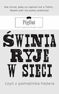 Świnia ryje w sieci - PigOut - ebook