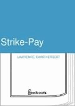 Strike-Pay - David Herbert Lawrence - ebook