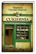 Cukiernia pod Amorem. Tom 1 Zajezierscy - Małgorzata Gutowska-Adamczyk - ebook