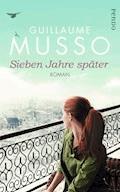 Sieben Jahre später - Guillaume Musso - E-Book