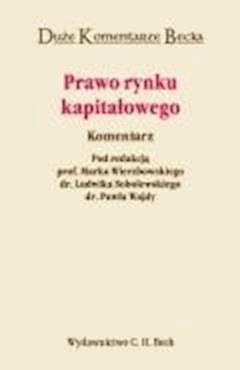 Prawo rynku kapitałowego. Komentarz - Ludwik Sobolewski, Marek Wierzbowski, Paweł Wajda - ebook