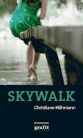 Skywalk - Christiane Höhmann - E-Book