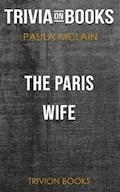 The Paris Wife by Paula McLain (Trivia-On-Books) - Trivion Books - E-Book