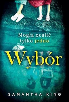 Wybór - Samantha King - ebook