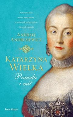 Katarzyna Wielka - Andrzej Andrusiewicz - ebook