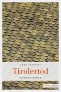 Tirolertod - Lena Avanzini - E-Book